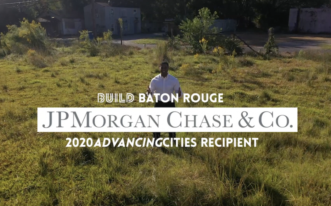 One Year After Announcing the Imagine Plank Road Plan for Equitable Development, Build Baton Rouge Secures Project Funding from JPMorgan Chase