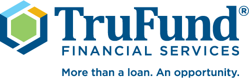 TruFund Financial Services: More than a loan. An opportunity.